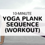 10-minute yoga plank sequence workout