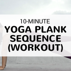 10-Minute Plank Sequence (Workout)