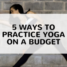 5 Ways to Practice Yoga on a Budget