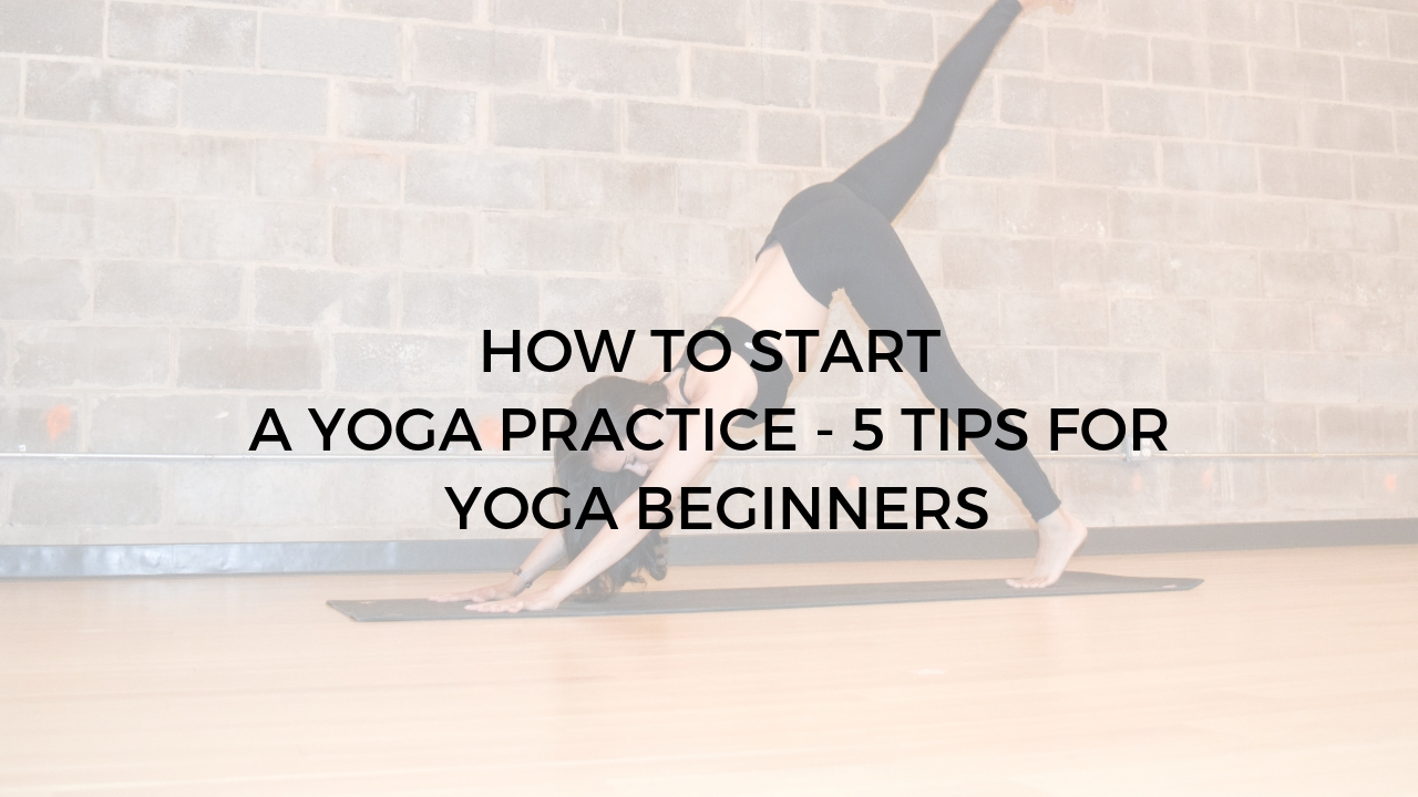 How To Start A Yoga Practice 5 Tips For Yoga Beginners Argentina Rosado Yoga